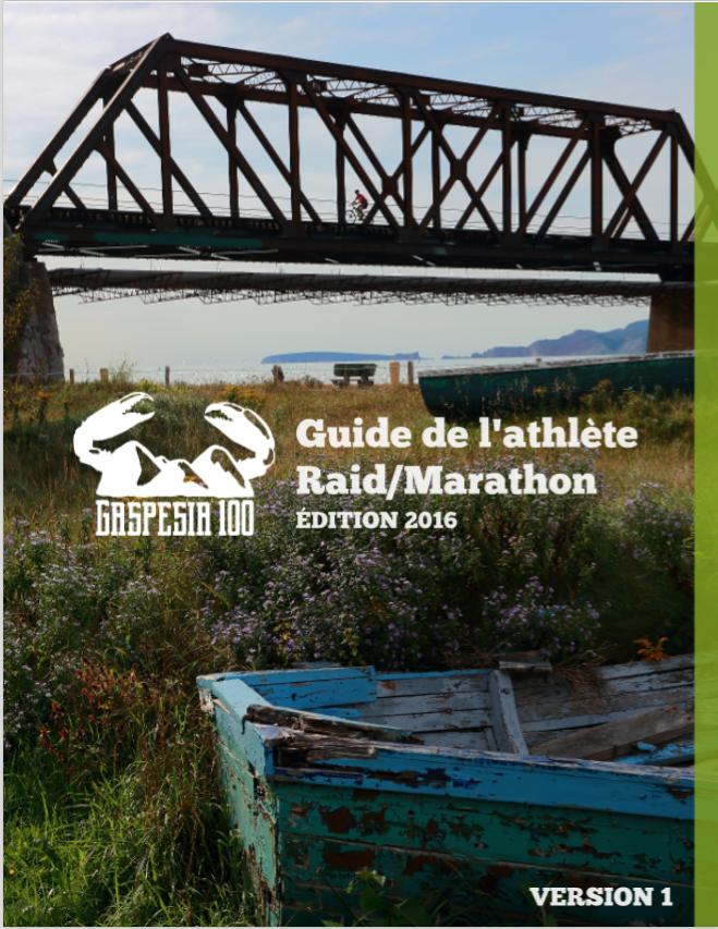 Guide de l'athlète - Raid Marathon Gaspesia 100