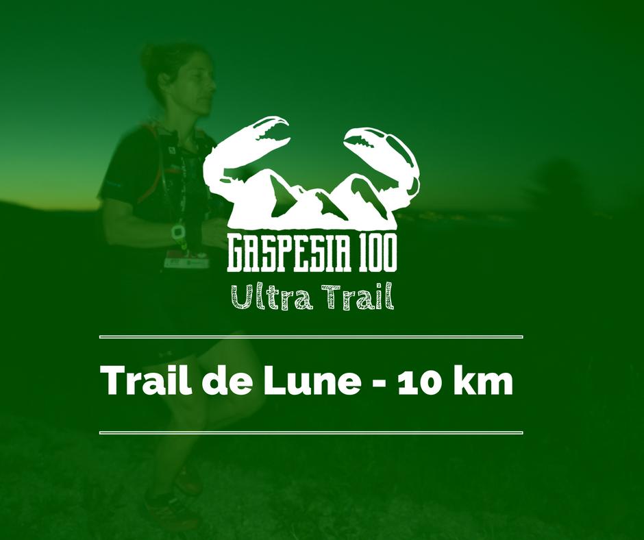 Ultra Trail Gaspesia 100 - Trail de Lune